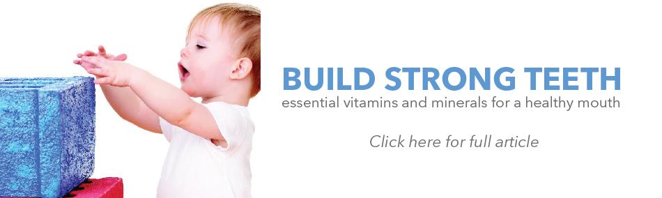 Build Strong Teeth